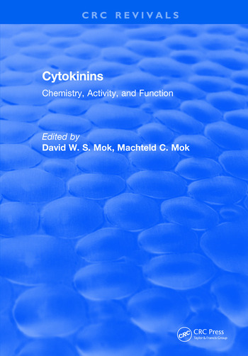 Cytokinins Chemistry, Activity, and Function book cover