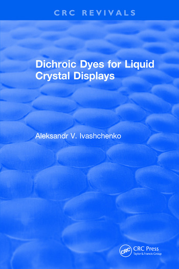 Dichroic Dyes for Liquid Crystal Displays book cover