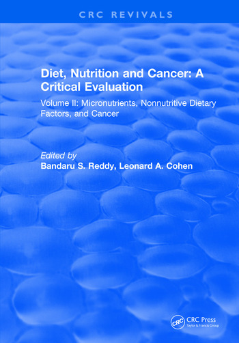 Diet, Nutrition and Cancer: A Critical Evaluation Volume II book cover