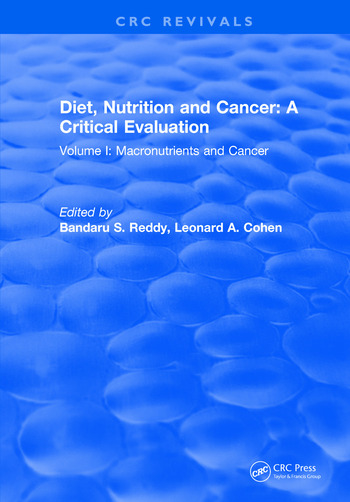 Diet, Nutrition and Cancer: A Critical Evaluation Volume I book cover