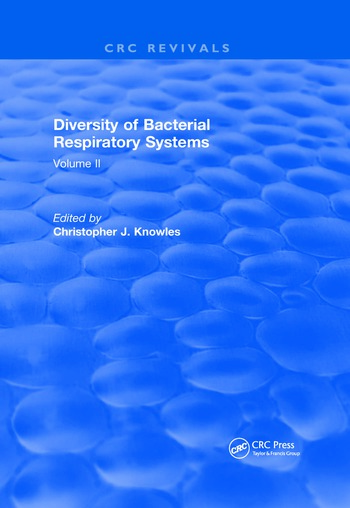 Diversity of Bacterial Respiratory Systems Volume 2 book cover