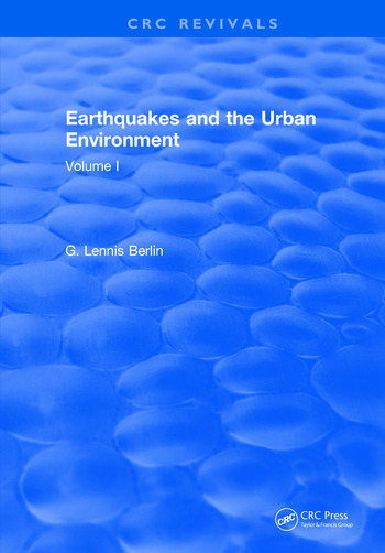 Earthquakes and the Urban Environment Volume 1 book cover