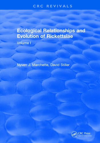 Ecological Relationships and Evolution of Rickettsiae Volume I book cover