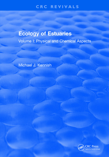 Ecology of Estuaries Volume 1: Physical and Chemical Aspects book cover