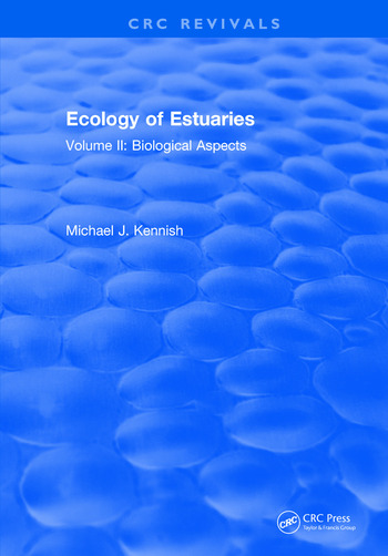 Ecology of Estuaries Volume 2: Biological Aspects book cover