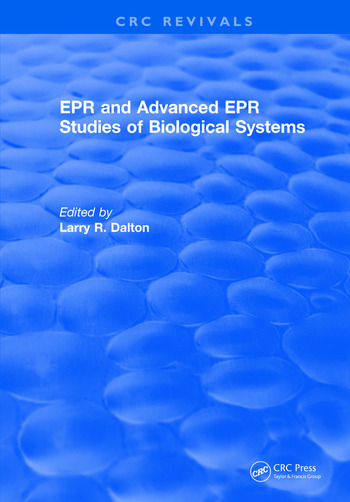 EPR and Advanced EPR Studies of Biological Systems book cover