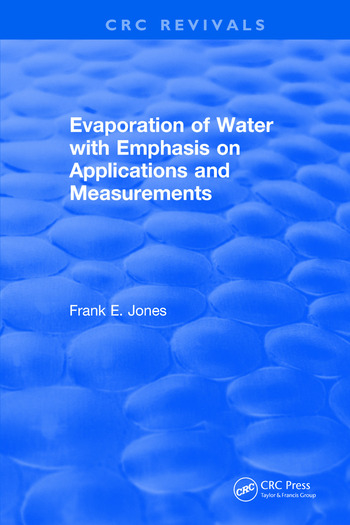 Evaporation of Water With Emphasis on Applications and Measurements book cover