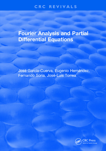 Fourier Analysis and Partial Differential Equations book cover