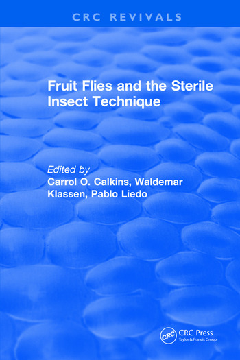 Fruit Flies and the Sterile Insect Technique book cover
