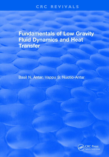 Fundamentals of Low Gravity Fluid Dynamics and Heat Transfer book cover
