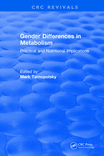 Gender Differences in Metabolism Practical and Nutritional Implications book cover