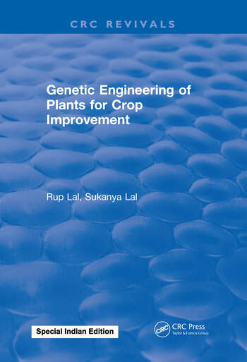 Genetic Engineering of Plants for Crop Improvement book cover