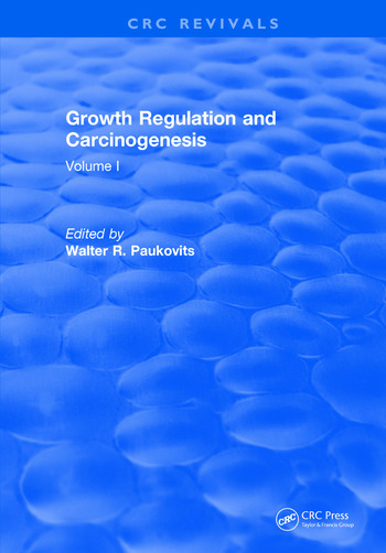 Growth Regulation and Carcinogenesis Volume I book cover