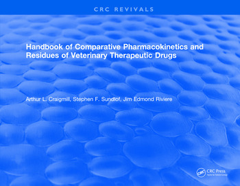 Handbook of Comparative Pharmacokinetics and Residues of Veterinary Therapeutic Drugs book cover