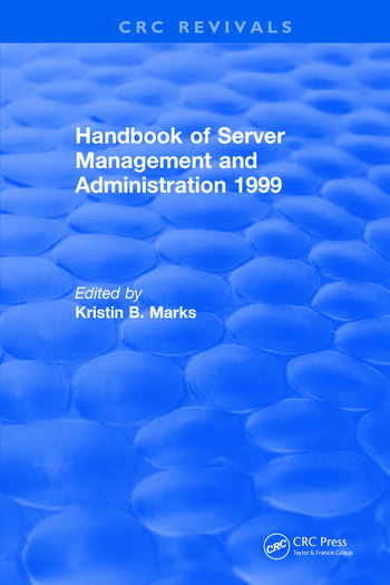 Handbook of Server Management and Administration 1999 book cover