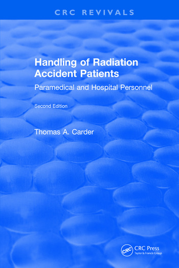 Handling of Radiation Accident Patients by Paramedical and Hospital Personnel Second Edition book cover