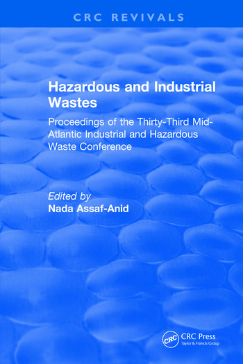 Hazardous and Industrial Wastes Proceedings of the Thirty-Third Mid-Atlantic Industrial and Hazardous Waste Conference book cover