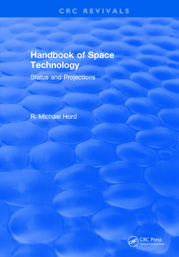 Handbook of Space Technology: Status and Projections book cover