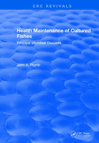 Health Maintenance of Cultured Fishes Principal Microbial Diseases book cover