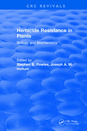 Herbicide Resistance in Plants Biology and Biochemistry book cover