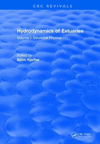 Hydrodynamics of Estuaries Volume I Estuarine Physics book cover