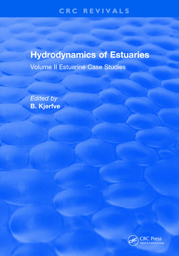 Hydrodynamics of Estuaries Volume II Estuarine Case Studies book cover