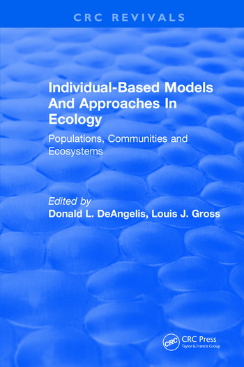 Individual-Based Models and Approaches In Ecology Populations, Communities and Ecosystems book cover