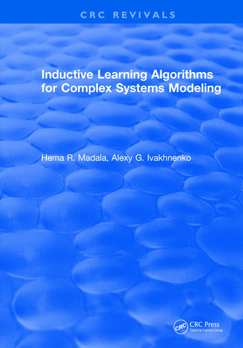 Inductive Learning Algorithms for Complex Systems Modeling book cover