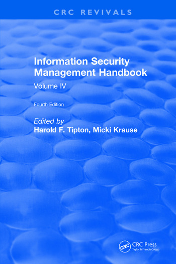 Information Security Management Handbook, Fourth Edition Volume IV book cover