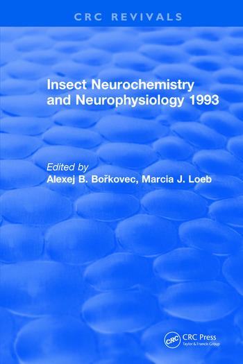 Insect Neurochemistry and Neurophysiology book cover