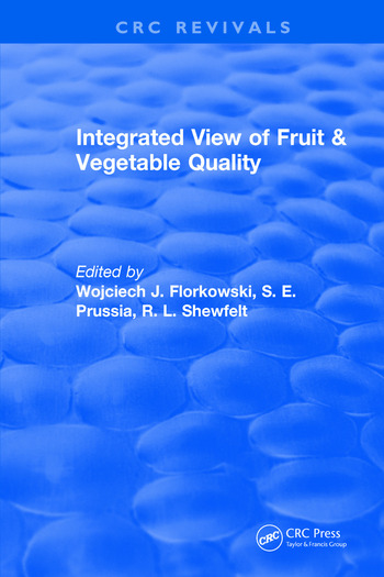 Integrated View of Fruit and Vegetable Quality book cover