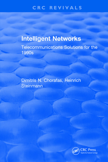 Intelligent Networks Telecommunications Solutions for the 1990s book cover