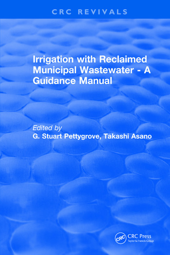 Irrigation With Reclaimed Municipal Wastewater - A Guidance Manual book cover