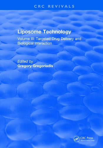 Liposome Technology Volume III: Targeted Drug Delivery and Biological Interaction book cover