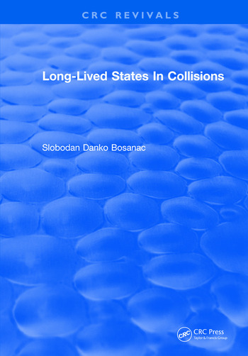 Long Lived States In Collisions book cover