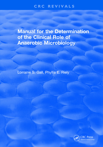 Manual for the Determination of the Clinical Role of Anaerobic Microbiology book cover
