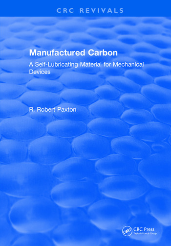 Manufactured Carbon A Self-Lubricating Material for Mechanical Devices book cover