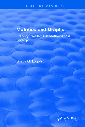 Matrices and Graphs Stability Problems in Mathematical Ecology book cover