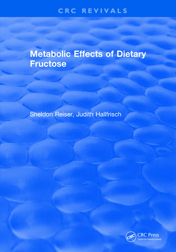 Metabolic Effects Of Dietary Fructose book cover
