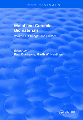 Metal and Ceramic Biomaterials Volume II: Strength and Surface book cover