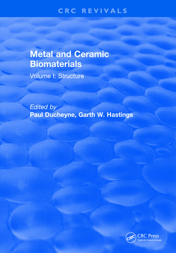 Metal and Ceramic Biomaterials Volume I: Structure book cover