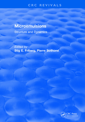 Microemulsions: Structure and Dynamics book cover