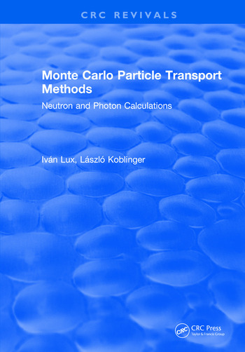 Monte Carlo Particle Transport Methods book cover