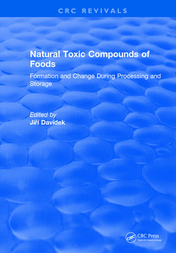 Natural Toxic Compounds of Foods book cover