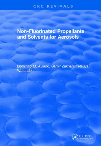 Non-Fluorinated Propellants and Solvents for Aerosols book cover