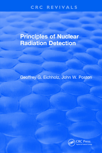 Principles of Nuclear Radiation Detection book cover