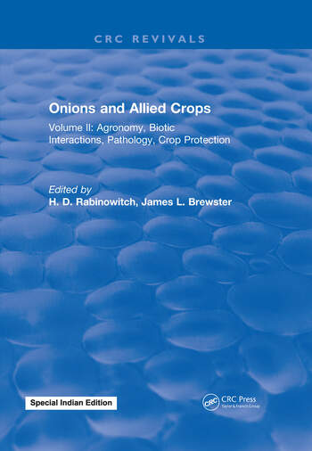 Onions and Allied Crops Volume II: Agronomy Biotic Interactions book cover