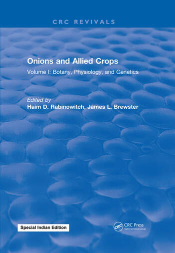 Onions and Allied Crops Volume I: Botany, Physiology, and Genetics book cover