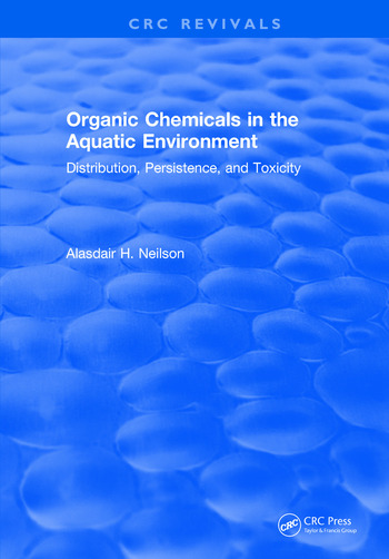 Organic Chemicals in the Aquatic Environment Distribution, Persistence, and Toxicity book cover