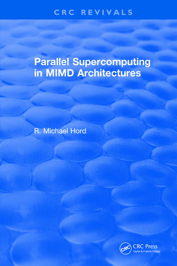 Parallel Supercomputing in MIMD Architectures book cover